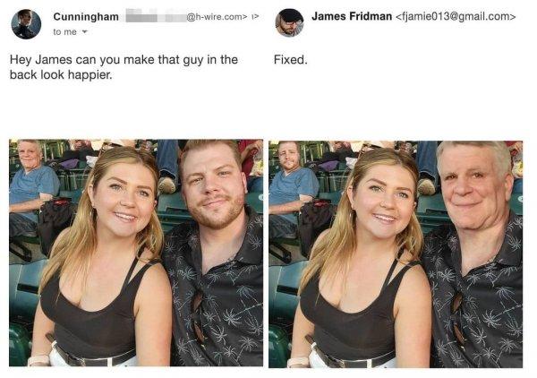 Хей, Джеймс, можешь сделать так, чтобы парень сзади выглядел немного счастливее?